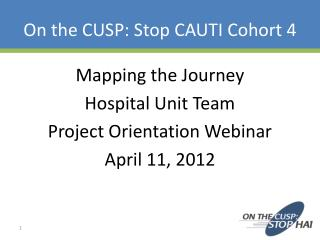On the CUSP: Stop CAUTI Cohort 4
