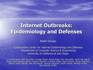 Internet Outbreaks:  Epidemiology and Defenses