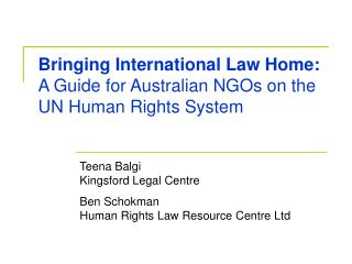 Bringing International Law Home:  A Guide for Australian NGOs on the UN Human Rights System