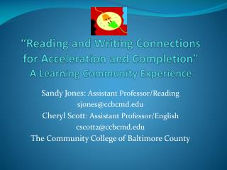 """Reading and Writing Connections for Acceleration and Completion"" A Learning Community Experience"