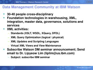 Data Management Community at IBM Watson