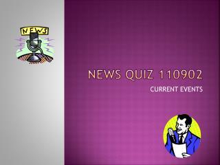 NEWS QUIZ 110902
