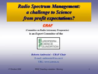 Radio Spectrum Management: a challenge to Science  from profit expectations?