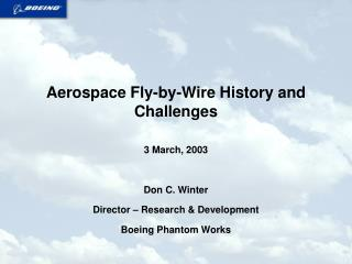 Aerospace Fly-by-Wire History and Challenges