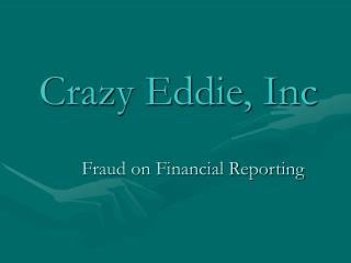 Crazy Eddie, Inc