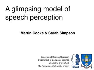 A glimpsing model of speech perception