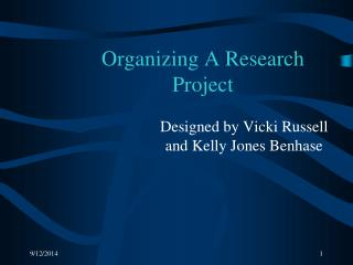 Organizing A Research Project