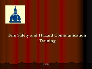 Fire Safety and Hazard Communication  Training