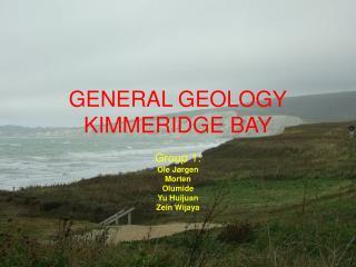 GENERAL GEOLOGY KIMMERIDGE BAY
