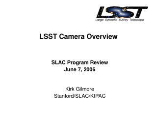 LSST Camera Overview