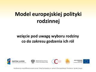 Model europejskiej polityki rodzinnej