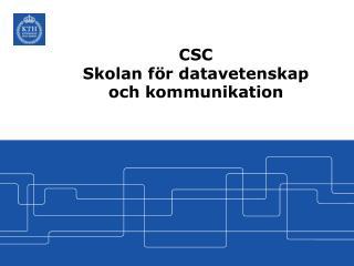 CSC Skolan för datavetenskap och kommunikation