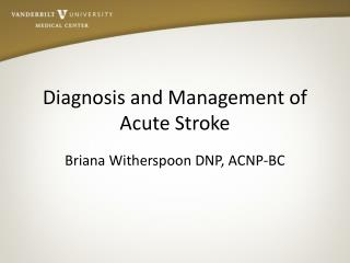 Diagnosis and Management of Acute Stroke