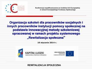 Konferencja współfinansowana ze środków Unii Europejskiej