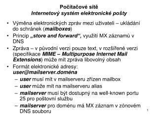 Počítačové sítě Internetový systém elektronické pošty