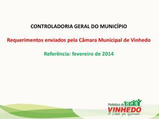 CONTROLADORIA  GERAL DO MUNICÍPIO Requerimentos enviados pela Câmara Municipal de Vinhedo