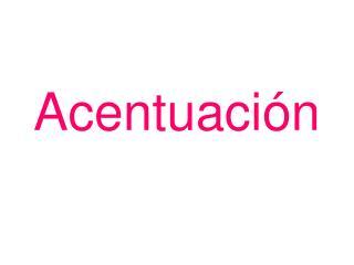 Acentuaci�n