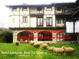 Turismo sostenible   Batuecas-Sierra de Francia