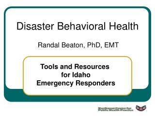 Disaster Behavioral Health
