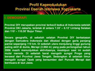 Profil Kependudukan  Provinsi Daerah Istimewa Yogyakarta