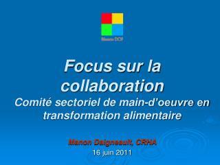 Focus sur la collaboration Comité sectoriel de main-d'oeuvre en transformation alimentaire