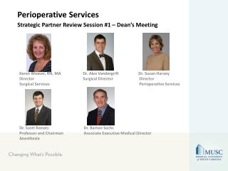 Perioperative Services Strategic Partner Review Session #1 – Dean's Meeting