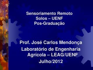 Sensoriamento Remoto Solos – UENF Pos-Graduação
