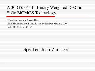 A 30 GS/s 4-Bit Binary Weighted DAC in SiGe BiCMOS Technology