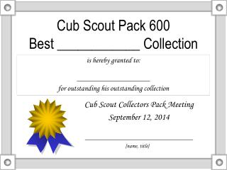 Cub Scout Pack 600 Best ____________ Collection