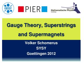 Gauge Theory, Superstrings  and  Supermagnets