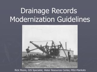Drainage Records  Modernization Guidelines