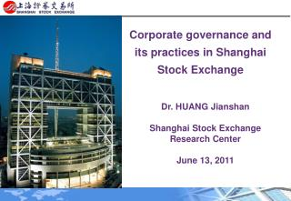 Corporate governance and its practices in Shanghai Stock Exchange