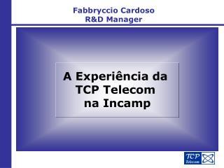 Fabbryccio Cardoso R&D Manager