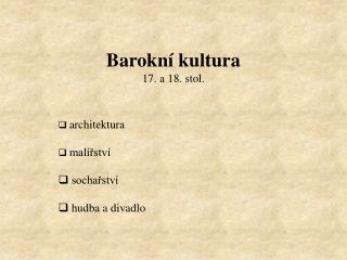 Barokní kultura 17. a 18. stol.