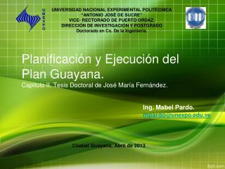 Planificaci�n y Ejecuci�n del  Plan Guayana. Capitulo II. Tesis Doctoral de Jos� Mar�a Fern�ndez.