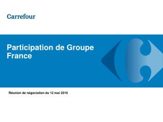 Participation de Groupe France