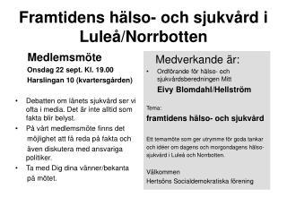 Framtidens h�lso- och sjukv�rd i Lule�/Norrbotten