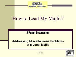 How to Lead My Majlis?