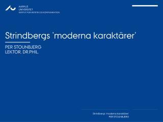 Strindbergs 'moderna karaktärer'