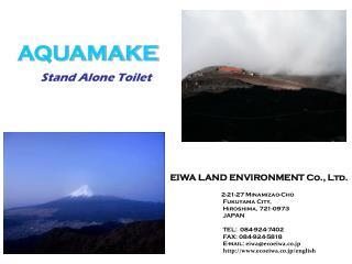 EIWA LAND ENVIRONMENT Co., Ltd. 2-21-27 Minamizao-Cho Fukuyama City, Hiroshima, 721-0973