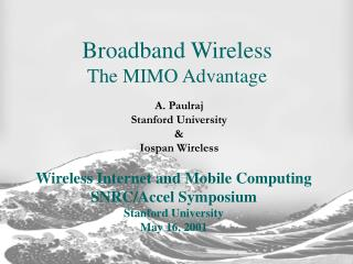 Broadband Wireless  The MIMO Advantage