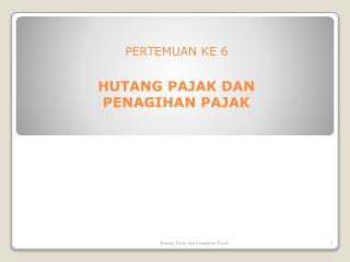 PERTEMUAN KE  6