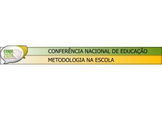 METODOLOGIA NA ESCOLA