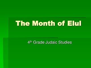 The Month of Elul