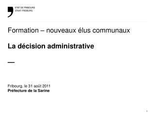 Formation – nouveaux élus communaux La décision administrative —