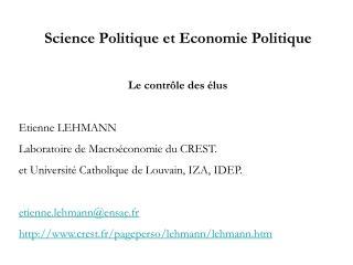 Science Politique et Economie Politique Le contrôle des élus Etienne LEHMANN