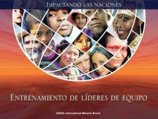 2008, International Mission Board