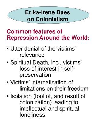 Erika-Irene Daes on Colonialism