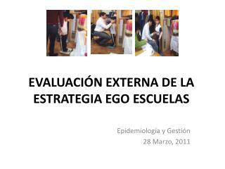 EVALUACIÓN EXTERNA DE LA ESTRATEGIA EGO ESCUELAS