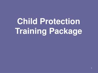 Child Protection Training Package